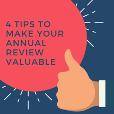 4 Tips to Make your Annual Review Valuable-1