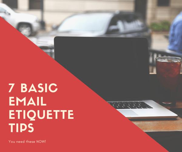 7 Basic Email Etiquette Tips