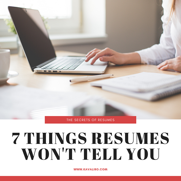 7 Things resumes won't tell you