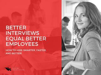 Better interviews equal better employees