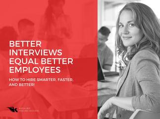 Better interviews equal better employees