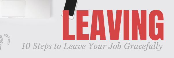 Leaving you Job