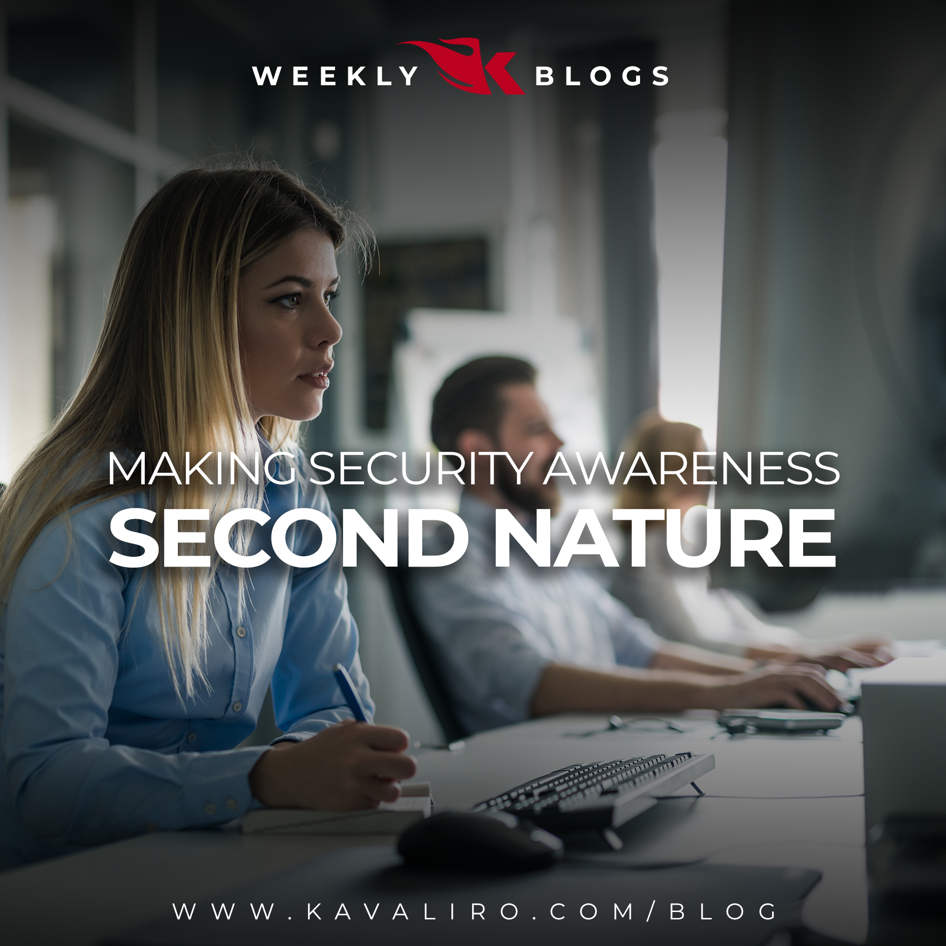 Making Security Awareness Second Nature