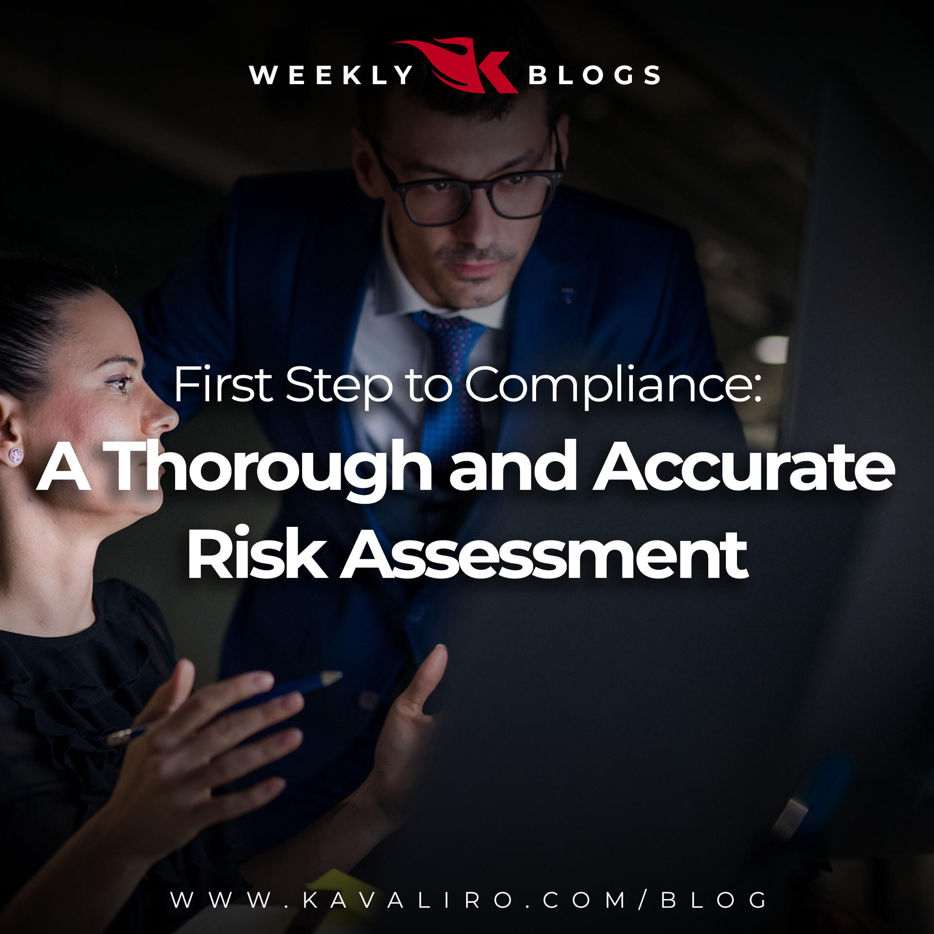 First Step to Compliance: A Thorough and Accurate Risk Assessment